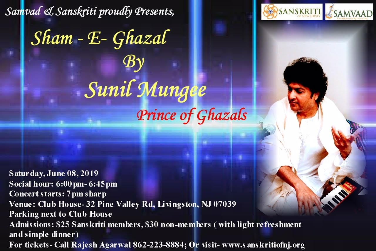 Sanskriti of New Jersey - Sham - e - Ghazal by Sunil Mungee